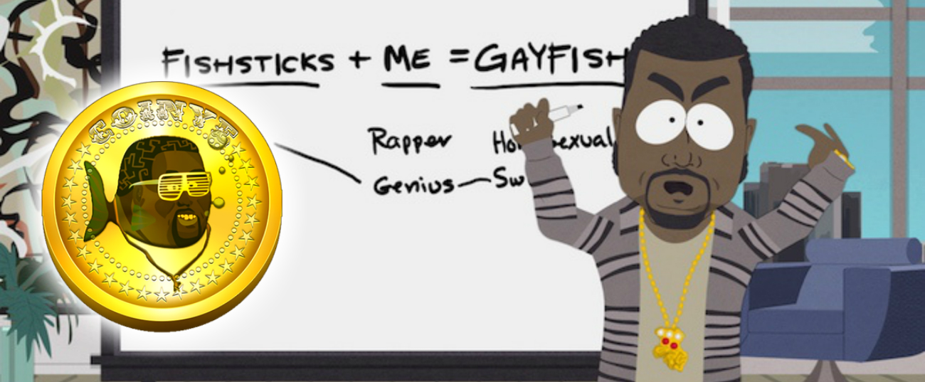 The official logo of Coinye pictures Kanye West as a gay fish, inspired by the tv-series South Park.